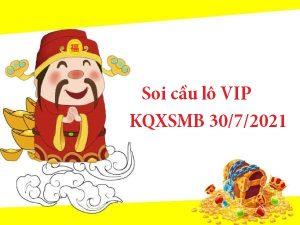 Soi cầu lô VIP KQXSMB 30/7/2021 hôm nay
