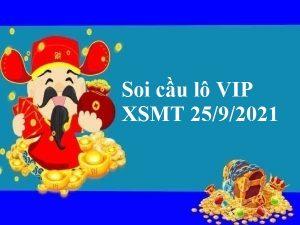 Soi cầu lô VIP XSMT 25/9/2021 hôm nay